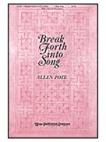 Break Forth Into Song Sheet Music