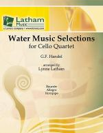 Water Music Selections for Cello Quartet Sheet Music