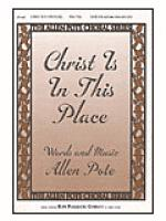 Christ is in This Place Sheet Music
