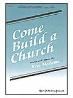 Come Build a Church Sheet Music