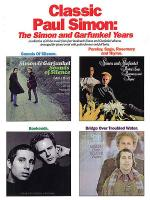 Classic Paul Simon - The Simon And Garfunkel Years Sheet Music