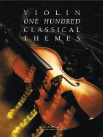 One Hundred Classical Themes - Violin Sheet Music