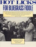 Hot Licks For Bluegrass Fiddle Sheet Music