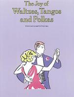 The Joy of Waltzes, Tangos and Polkas Sheet Music