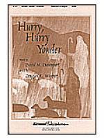 Hurry, Hurry, Yonder Sheet Music