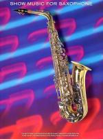 Show Music For Saxophone Sheet Music