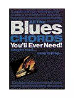 All the Blues Chords You'll Ever Need Sheet Music
