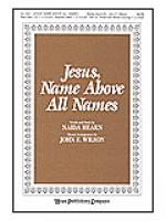 Jesus, Name Above All Names Sheet Music