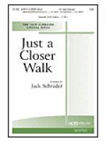 Just a Closer Walk Sheet Music