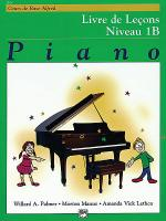 Alfred's Basic Piano Course Lesson Book - Level 1B (French Edition) Sheet Music