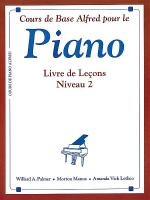 Alfred's Basic Piano Course Lesson Book - Level 2 (French Edition) Sheet Music