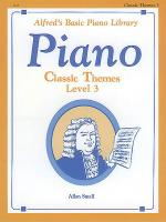 Alfred's Basic Piano Course Classic Themes, Book 3 Sheet Music