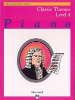 Alfred's Basic Piano Course Classic Themes, Book 4 Sheet Music