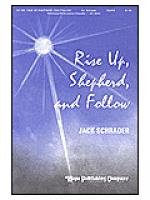 Rise Up, Shepherd, and Follow Sheet Music