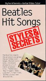 Styles And Secrets: Beatles Hit Songs Sheet Music
