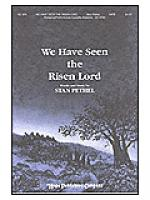 We Have Seen the Risen Lord Sheet Music