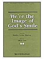 We're the Image of God's Smile Sheet Music