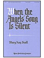 When the Angels' Song is Silent Sheet Music