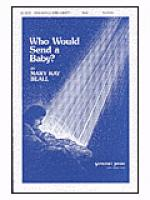 Who Would Send a Baby? Sheet Music
