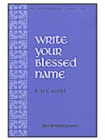 Write Your Blessed Name Sheet Music