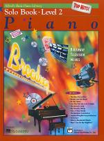 Alfred's Basic Piano Course - Top Hits! Solo Book (Level 2) Sheet Music