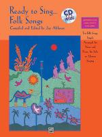 Ready to Sing...Folk Songs Sheet Music