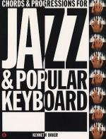 Chords And Progressions for Jazz And Popular Keyboard Sheet Music