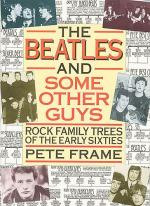 The Beatles And Some Other Guys: Rock Family Trees Of The Early Sixties Sheet Music