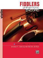 Fiddlers Philharmonic - Encore! (Violin) Sheet Music