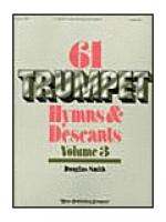 SIXty-One Trumpet Hymns & Descants, vol. III Sheet Music