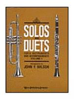 Solos and Duets - for Bb Instruments and Accompaniments (Volume I) Sheet Music