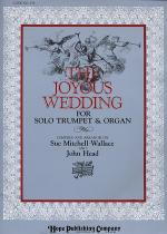 Joyous Wedding, the (Classic Selections For Organ and Trumpet) Sheet Music