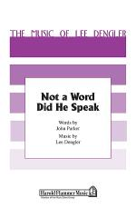 Not a Word Did He Speak Sheet Music