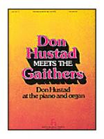 Don Hustad Meets the Gaithers Sheet Music
