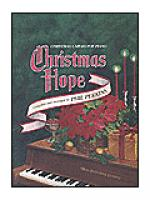Christmas Hope: Christmas Carols For Piano Sheet Music