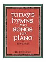 Today's Hymns and Songs For Piano Sheet Music