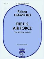 U. S. Air Force, The (The Wild Blue Yonder) Sheet Music