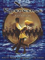 Riverdance - The Music (Deluxe Edition) Sheet Music