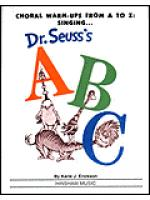 Choral Warmups from A to Z: Singing Dr. Seuss's ABC-Teacher Sheet Music