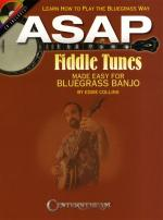 Eddie Collins: ASAP Fiddle Tunes Made Easy - Bluegrass Banjo Sheet Music