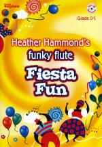 Heather Hammond: Funky Flute - Fiesta Fun Sheet Music