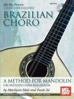 Marilynn Mair/Paulo Sa: Brazilian Choro - A Method For Mandolin And Bandolim Sheet Music