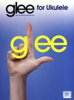 Glee Songbook: Ukulele Sheet Music