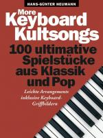 More Keyboard Kultsongs - 100 Ultimative Spielstücke aud Klassik und Pop Sheet Music