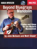 John McGann/Matt Glaser: Beyond Bluegrass Mandolin - Etudes & Ideas For The Modern Mandolinist Sheet Music