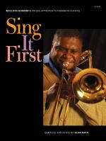 Wycliffe Gordon: Sing It First Sheet Music