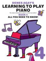 Denes Agay's Learning To Play Piano - Book 4 - All You Need To Know Sheet Music