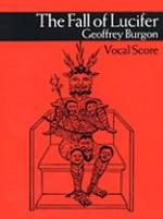 Geoffrey Burgon: The Fall of Lucifer Vocal Score Sheet Music