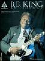 B.B. King - Anthology Sheet Music