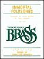 The Canadian Brass: Immortal Folksongs Sheet Music